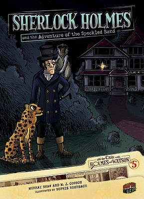 Image for Sherlock Holmes and the Adventure of the Speckled Band: Case 5 (On the Case with Holmes and Watson)