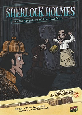 Image for Sherlock Holmes and the Adventure of the Blue Gem: Case 3 (On the Case with Holmes and Watson)