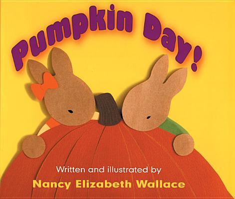 Pumpkin Day!, Wallace, Nancy Elizabeth