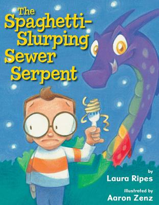 The Spaghetti-Slurping Sewer Serpent, Laura Ripes