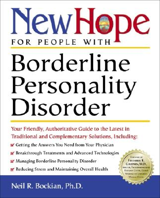 Image for New Hope for People with Borderline Personality Disorder: Your Friendly, Authoritative Guide to the Latest in Traditional and Complementary Solutions