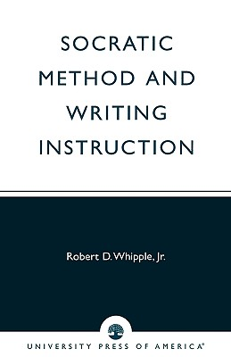 Image for Socratic Method and Writing Instruction