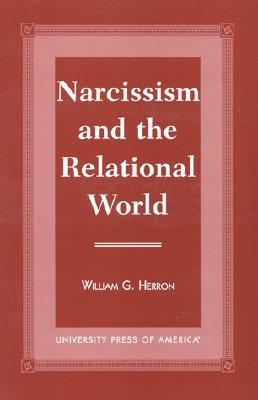 Image for Narcissism and the Relational World