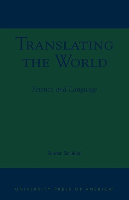 Image for Translating the World: Science and Language