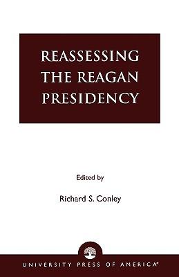 Reassessing the Reagan Presidency