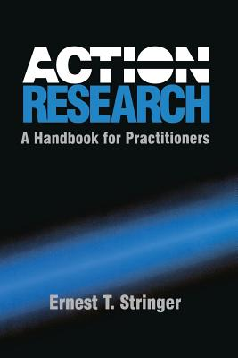 Image for Action Research: A Handbook for Practitioners (Theories of Institutional Design)