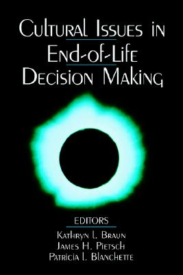 Image for BRAUN: CULTURAL ISSUES IN END-OF-LIFE (P) DECISION MAKING