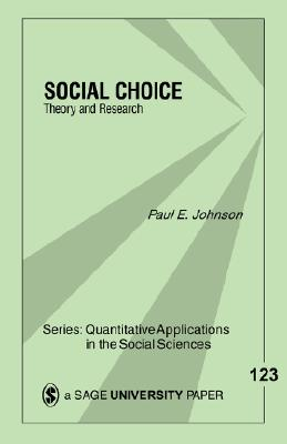 Image for Social Choice: Theory and Research (Quantitative Applications in the Social Sciences)