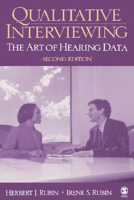 Image for Qualitative Interviewing: The Art of Hearing Data