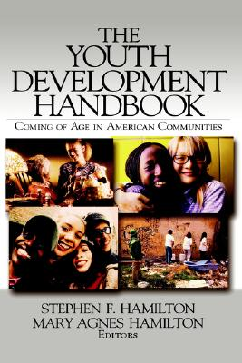 Image for The Youth Development Handbook: Coming of Age in American Communities