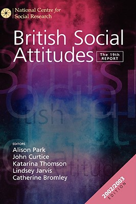 British Social Attitudes: The 19th Report (British Social Attitudes Survey series)