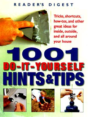 Image for 1001 Do-It-Yourself Hints and Tips
