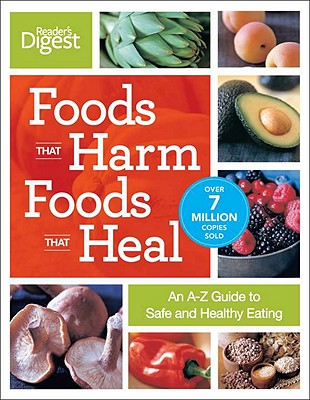 Image for Foods That Harm, Foods That Heal