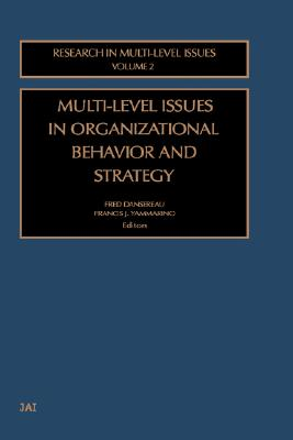 Image for MULTI-LEVEL ISSUES IN ORGANIZATIONAL BEHAVIOR AND STRATEGY