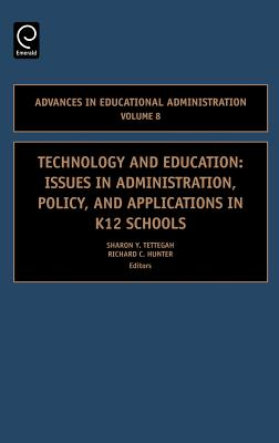 Image for Technology and Education, Volume 8: Issues in Administration, Policy and Applications in K12 Schools (Advances in Educational Administration)