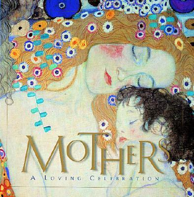 Image for MOTHERS : A LOVING CELEBRATION
