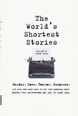 The World's Shortest Stories, Moss, Steve [editor]