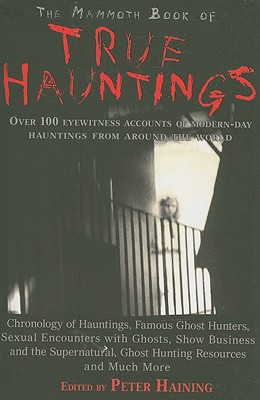 Image for The Mammoth Book of True Hauntings