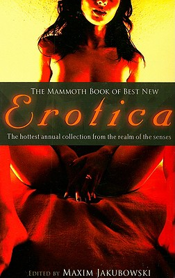 The Mammoth Book of Best New Erotica 8