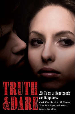 Image for Truth & Dare: 20 Tales of Heartbreak and Happiness