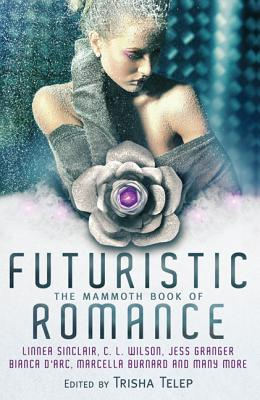 Image for The Mammoth Book Of Futuristic Romance (Anthology)