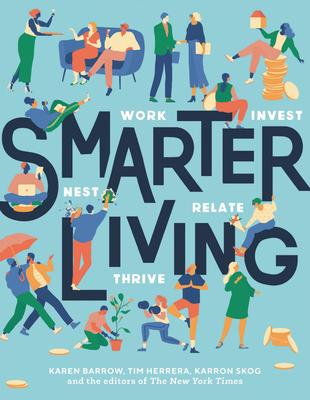 Image for Smarter Living: Work - Nest - Invest - Relate - Thrive