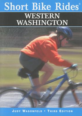 Short Bike Rides� Western Washington (Short Bike Rides Series), Wagonfeld, Judy