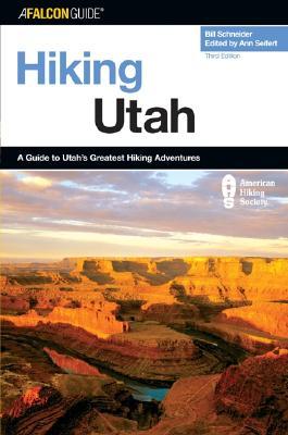 Image for Hiking Utah (State Hiking Guides Series)