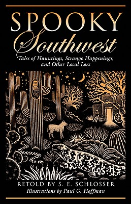 """Image for """"Spooky Southwest: Tales of Hauntings, Strange Happenings, and Other Local Lore"""""""