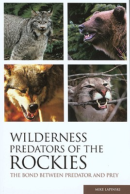 Image for WILDERNESS PREDATORS OF THE ROCKIES : TH