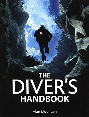 Diver's Handbook, Mountain, Alan