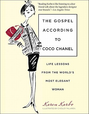 Image for The Gospel According to Coco Chanel: Life Lessons from the World's Most Elegant Woman