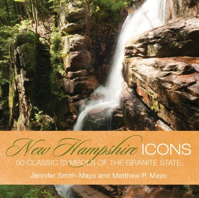 Image for New Hampshire Icons: 50 Classic Symbols Of The Granite State