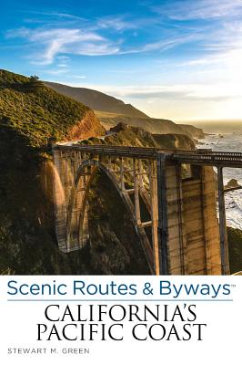 Image for Scenic Routes & Byways California's Pacific Coast