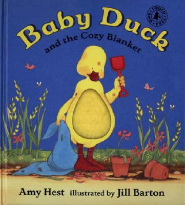 Image for Baby Duck and the Cozy Blanket (Touch-And-Feel)