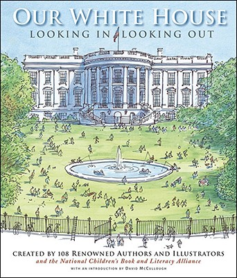 Image for Our White House: Looking In, Looking Out