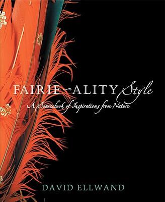 Fairie-ality Style, Ellwand, David