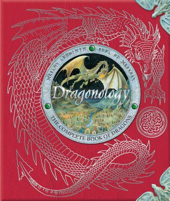 Dragonology: The Complete Book of Dragons (Ologies), ERNEST DRAKE