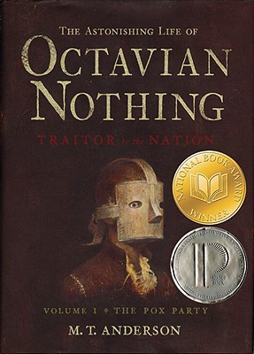 Image for Astonishing Life of Octavian Nothing, Traitor to the Nation