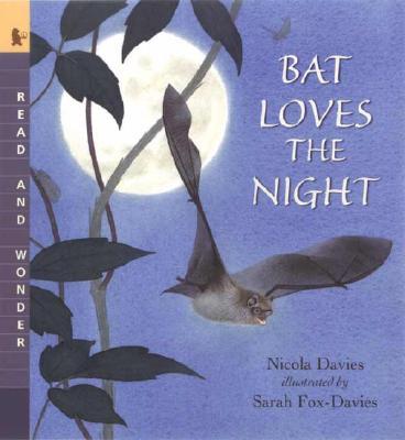 "Bat Loves the Night: Read and Wonder, ""Davies, Nicola"""