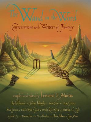 Image for The Wand In The Word: Conversations With Writers Of Fantasy