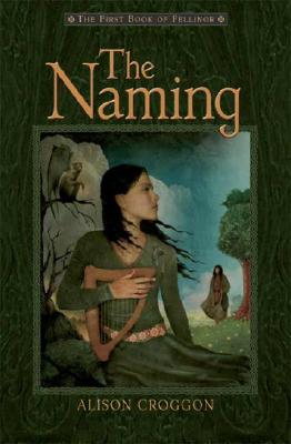 Image for The Naming: The First Book of Pellinor (Pellinor Series)