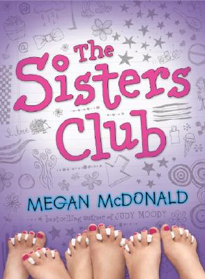 "The Sisters Club, ""McDonald, Megan"""