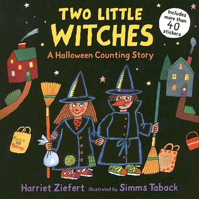"""Two Little Witches: A Halloween Counting Story Sticker Book, """"Ziefert, Harriet"""""""