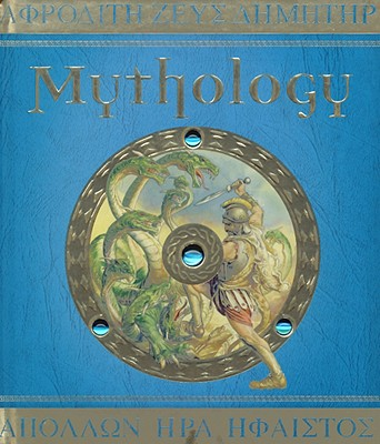 Image for Mythology The Gods, Heroes, and Monsters of Ancient Greece (Ologies)