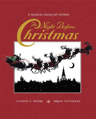 The Night Before Christmas: A Magical Cut-Paper Edition, Clement C. Moore