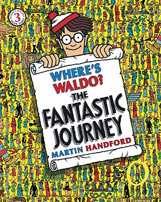 WHERE'S WALDO? THE FANTASTIC JOURNEY (BOOK 3), HANDFORD, MARTIN