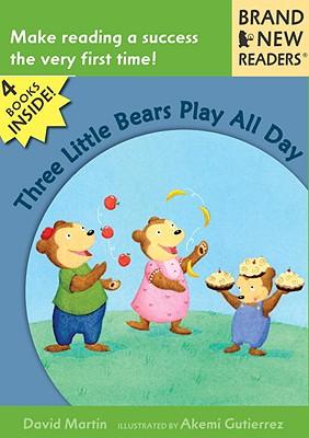 Three Little Bears Play All Day: Brand New Readers, Martin, David