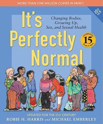 Image for IT'S PERFECTLY NORMAL : A BOOK ABOUT CHA