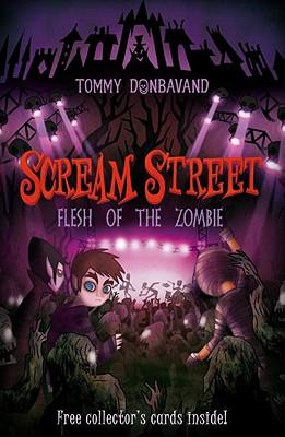 "Scream Street: Flesh of the Zombie, ""Donbavand, Tommy"""